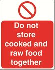 DO NOT STORE COOKED AND RAW   - health and safety warning Sign - PROH033 sticker