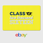 eBay Digital Gift Card - Graduation Class of 2016-  Fast Email Delivery
