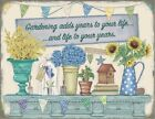 GARDENING ADDS YEARS TO YOUR LIFE - GARDEN GREENHOUSE METAL PLAQUE TIN SIGN 1146