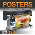 POSTER PRINTING Gloss Satin or Matt available - Colour Poster Printing ALL SIZES