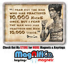 Bruce Lee Quotes Fridge Magnet - Martial Arts Karate Kung Fu - Enter the Dragon