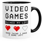 Kaffeetasse Video Games ruined my Life good thing I have 2 more left MoonWorks®
