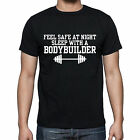 Feel Safe at Night Sleep With A Body Builder Funny Strong T-shirt Tee