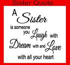 A Sister is someone you laugh with Quote VINYL STICKER BOX FRAME ETC