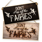 "WITCHCRAFT AND WIZARDRY HANGING SIGN ""DON'T PISS OFF THE FAIRIES"" dark or light"
