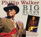 Phillip Walker and Otis Grand - Big Blues From Texas [CD]