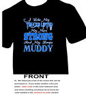 I Like My Trucks Lifted My Men Strong And My Boots Muddy - Redneck - 3095
