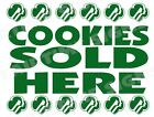COOKIES SOLD HERE girl scout cookie selling Yard sign 18 x 24
