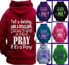 Tell a gelding Ask a stallion QUOTE HORSE RIDING HOODIE Children & Adult
