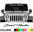 Send Nudes Script Windshield Decal Sticker Vinyl Diesel Banner Turbo Car Truck