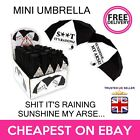 Novelty Mini Black White Fun Quote Umbrella ideal work Gift - S**T it's RAINING