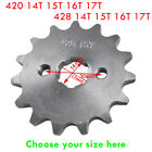 Engine Sprocket 17mm 420 428  14T 15T 16T 17T Chain Front Pit Dirt Bike ATV QUAD image