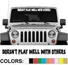 Doesnt Play Well With Others - Drip - Windshield Decal Sticker car truck diesel