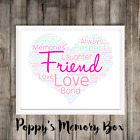 Friend Personalised Word Art Birthday Christmas Thank You Gift Print ANY COLOURS