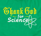 Thank God For Science T-shirt Mens Sizes S-XXL