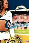 Football: NFL Cheerleaders: Making the Squad: San Diego Chargers NEW DVD