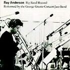 Big Band Record by Ray Anderson, George Concert Jazz Band Gruntz, Lew Soloff, R