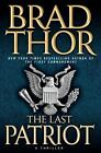 The Last Patriot: A Thriller (Scot Harvath) by Thor, Brad