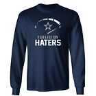 Dallas Cowboys - Fueled By Haters Long Sleeve Shirt - S-3XL $18.47 USD on eBay