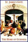 St James Gate All The Friends Vintage Poster Print Retro Style Guinness Art