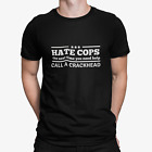 Funny Hate Cops Humor Police Offensive Rude Gift Novety T Shirt New Graphic Tee