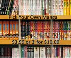 Pick-Your-Own MANGA Book $3.99 or 3 for $10.00 Best deal for Manga Books