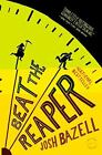 Beat the Reaper by Josh Bazell (2009, Paperback)