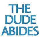 New The Dude Abides Men T-Shirt Tee S M L XL 2XL 3XL