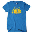 WORLD'S GOODEST TEACHER T-shirt school educational funny joke SIZE S-XXL