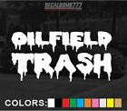 "OILFIELD TRASH ""dripping"" decal sticker rock mud truck turbo diesel atv"