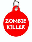 Pet ID Name Tag ZOMBIE KILLER Personalised FUNNY Customised Cat DOG Name Tag