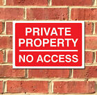 Private Property No Access Metal Sign, Various Sizes FREE P+P