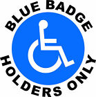 BLUE BADGE HOLDERS PLASTIC WEATHER PROOF  SIGN/NOTICE L