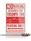 Triumph TR4 Convertible Reserved Parking Only Sign - Size 12x18 or 8x12 Aluminum $29.9 USD on eBay