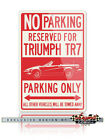 Triumph TR7 Convertible Reserved Parking Sign - Size: 12x18 or 8x12 Aluminum $29.9 USD on eBay