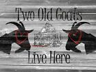 Two Old Goats Live Here Humorous Matted Original Handmade Picture Art Print A711