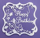 4 Tattered Lace 'Happy Birthday' panel die-cuts on 300gsm card