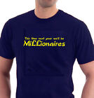 This Time Next Year We'll Be Millionaires T-Shirt. Only Fools & Horses Tribute.