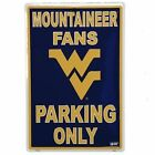 WEST VIRGINIA LICENSE PLATE WEST VIRGINIA FANS PARKING ONLY SIGN