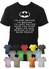 I'm Not Saying I'm Batman Funny Mens T-Shirt Sizes Small-XXL Various Colours
