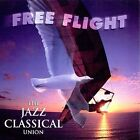 The Jazz Classical Union Audio CD New