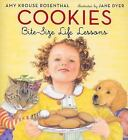 Cookies : Bite-Size Life Lessons by Amy Krouse Rosen...