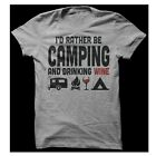 I'd Rather Be Camping And Drinking Wine