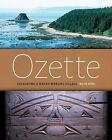 Ozette : Excavating a Makah Whaling Village by Ruth Kirk (2015, Paperback)
