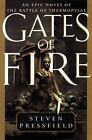 Gates of Fire by Steven Pressfield (1998, Hardcover)