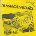 "TRASH CAN SCHOOL One Eyed Car 7"" VINYL 3 Track Gold Vinyl B/w Subway Shriek An"