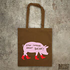 Stop Thinking About Bacon tote bag protest animal rights vegan vegetarian