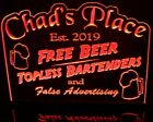 "Chads Place Bar You Name It Edge Lit Lighted LED Awesome 21"" Sign USA Original"