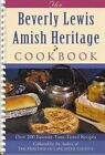 Beverly Lewis Amish Heritage Cookbook ~ Spiral back