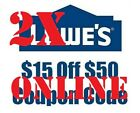 TWO!!! 2X Lowe's-$15-OFF-$50-Discount-Coupon Code ONLINE(Fast Email Delivery)